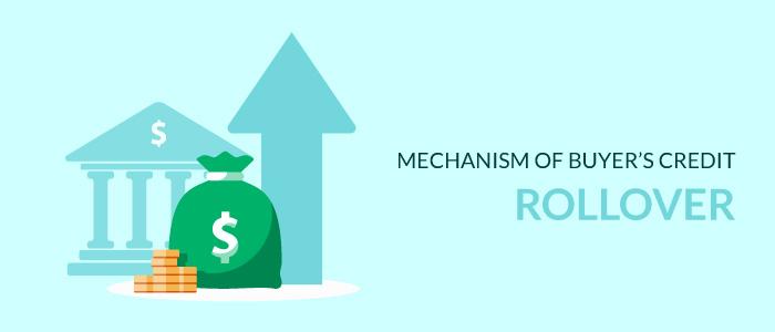 Mechanism of Buyer's Credit Rollover