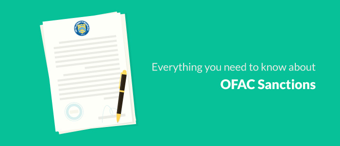 Everything you need to know about OFAC Sanctions