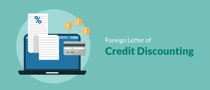 Foreign Letter of Credit Discounting