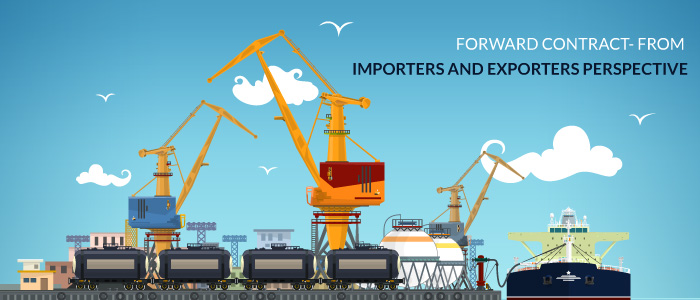 Forward Contract from Importers and Exporters Perspective