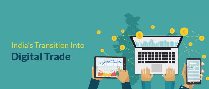 India's Transition Into Digital Trade