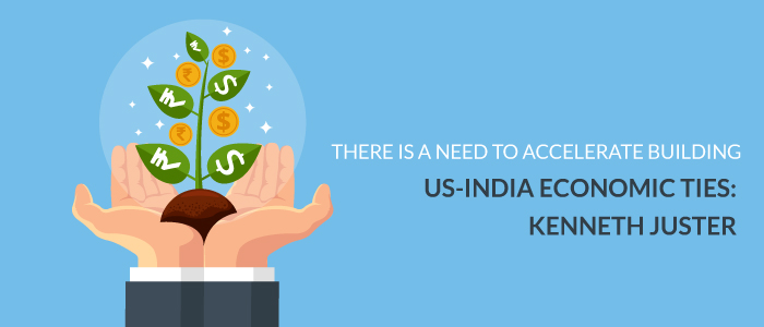 There is a Need to Accelerate Building US-India Economic Ties: Kenneth Juster